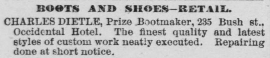 A July 1884 advertisement in the Daily Alta California newspaper for Charles Dietle's bootmaking business.
