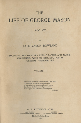 Rowland published her two-volume Life of George Mason in 1892, image courtesy of the Library of Virginia.