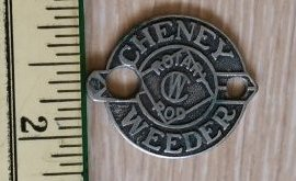 A Cheney Weeder number label, like those affixed to weeders.