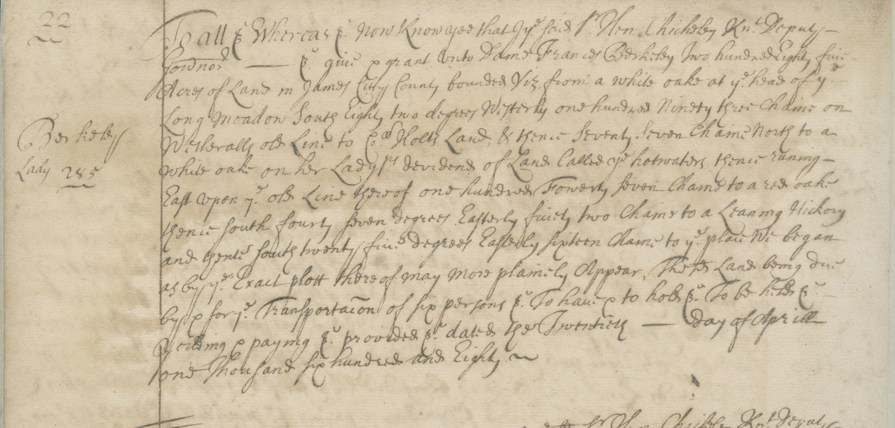 1680 grant of 285 acres in James City County to Frances, Lady Berkeley for paying to transport 6 people to Virginia, in Land Patent Book 7, p. 22, Land Office Records. Image courtesy of the Library of Virginia.