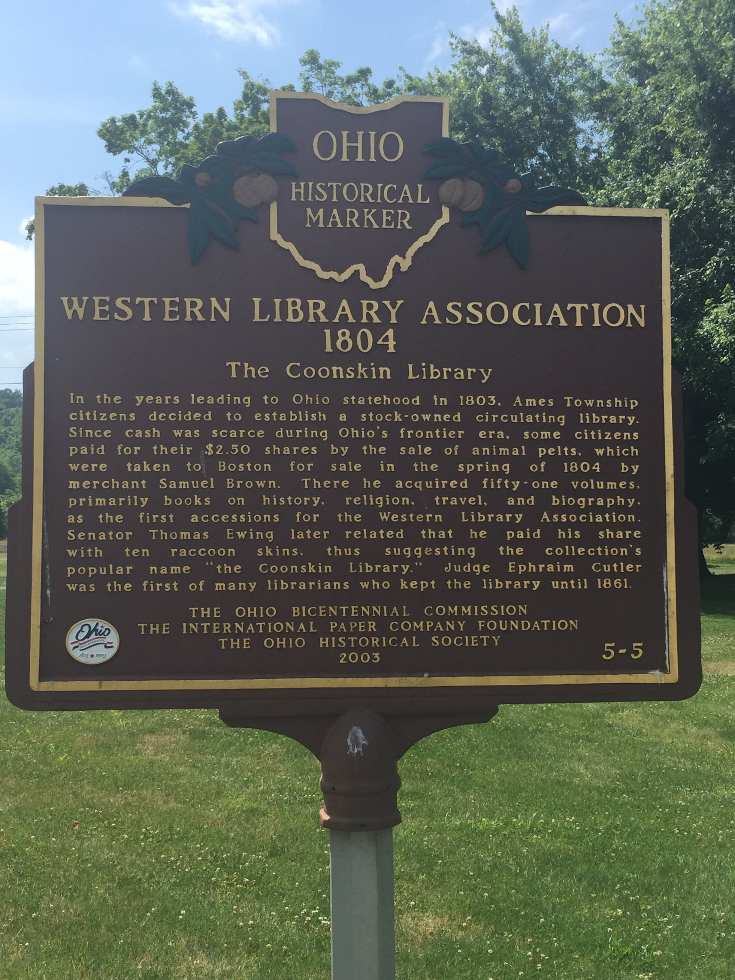 Here is the Ohio Historical Marker for the Coonskin Library located in the town's park. Erected in 2003 by the Ohio Historical Society, this marker also gives a short synopsis of the library's history. Photo by J Hazen on June 12, 2017.