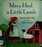 Sarah Josepha Hale is credited with the nursery rhyme of Mary Had a Little Lamb