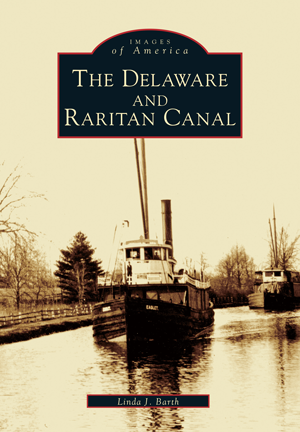Linda J. Barth's book, the Delaware & Raritan Canal (image from Arcadia Publishing)