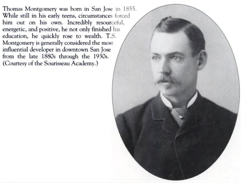 T. S. Montgomery, considered the father of modern San Jose