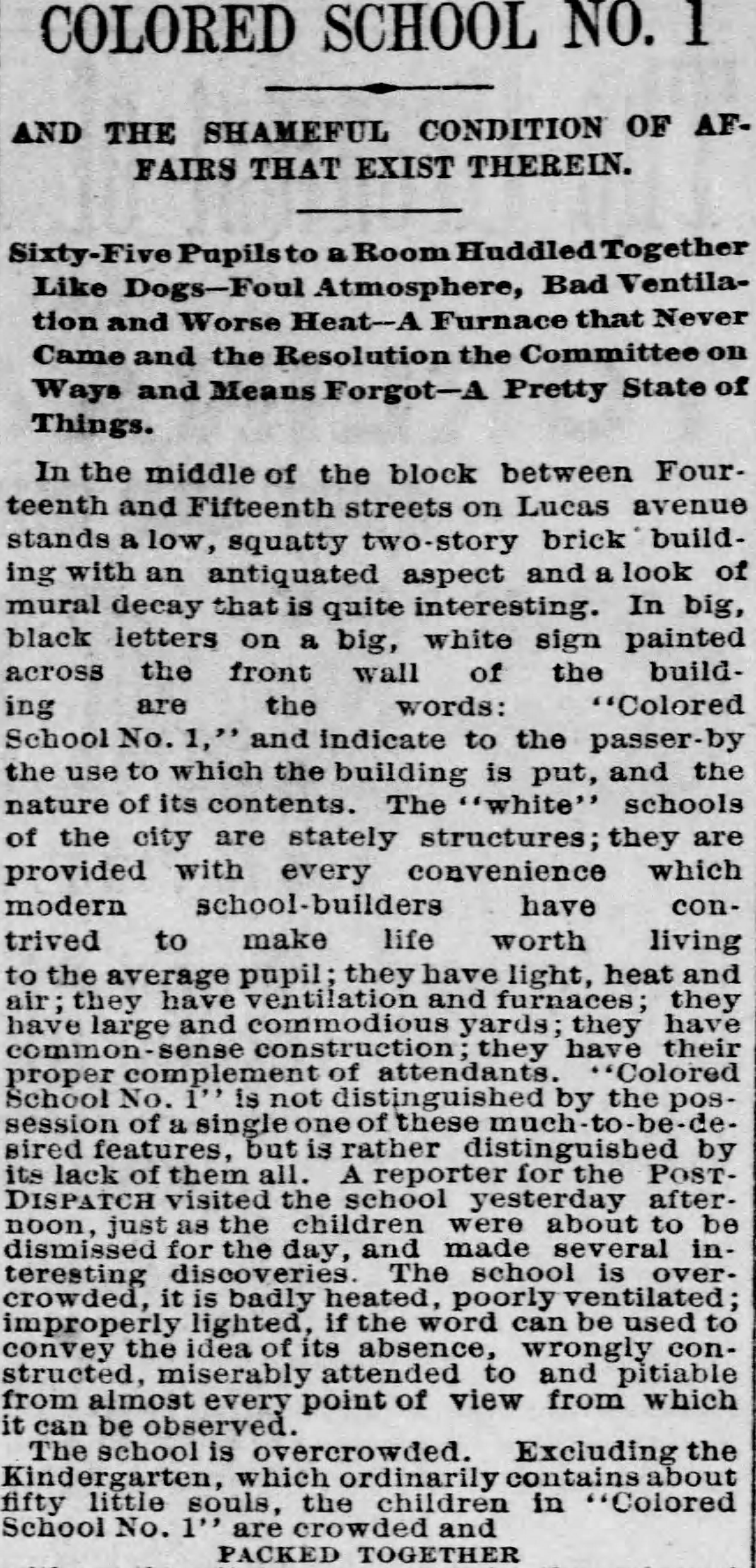 Description of the horrid conditions students and faculty faced at Colored School No. 1