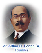 Mr. Arthur D. Porter, Founder