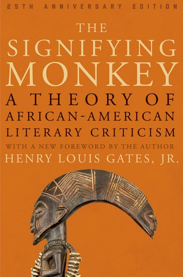 "The cover of one of Gates' most notable literary works, ""The Signifying Monkey"""