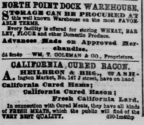 """Heilbron's background as a grocer and rancher left him uniquely positioned as an industrial-scale butcher. Pictured is a Dec. 21, 1861 ad in the Sacramento Union for Heilbron's """"California Cured Bacon."""""""