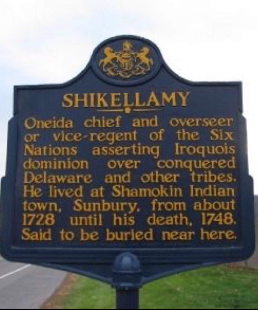 This photo is of the historical marker that tells the history of Shikellamy.