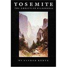 """Yosemite: The Embattled Wilderness,"" by Alfred Runte (see link below)"