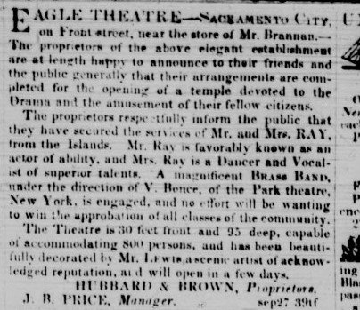 One of the Eagle Theatre's earliest advertisements, proclaiming its many comforts and features. Reality proved louder and seedier, given the theatre's proximity to a gambling house and saloon.