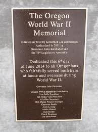 This plaque at the memorial site gives a timeline from the initiation of the the memorial project to the date of the dedication of the Oregon World War II Memorial in June 2014.