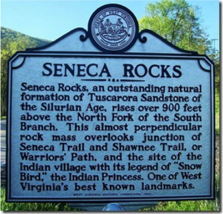 Seneca Rocks Marker. The marker mentions the legend of Snow Bird. Snow Bird was the only daughter of Chief Bald Eagle and his w