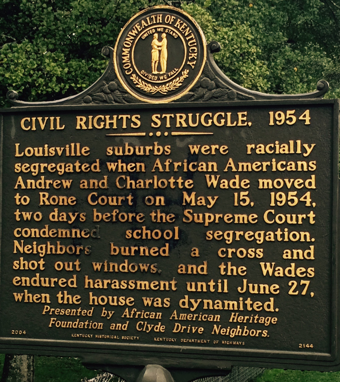 This historical landmark was placed at the location of the Wade Home.