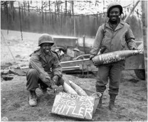 "333rd Field Artillery Battalion with "" Easter Eggs for Hitler"""
