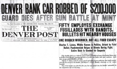 Newspaper headlines told the story of the robbery and shootout