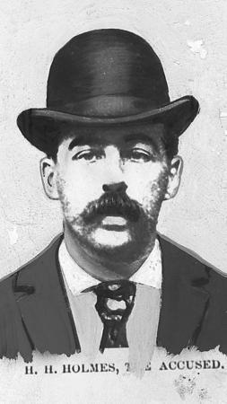Herman Webster Mudgett, aka H.H. Holmes.