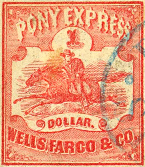 Pony Express stamp ($1) issued by Wells Fargo in 1860