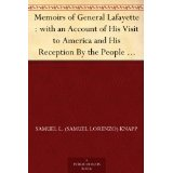 Memoirs of General Lafayette-Available for free at the link below.