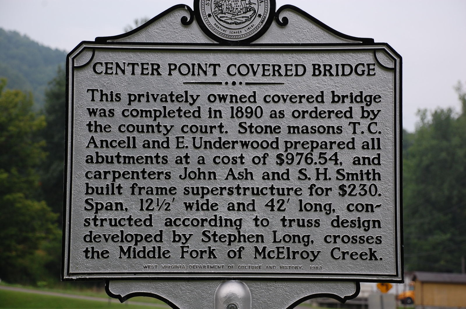 Plaque with addition information about the Center Point Covered Bridge located in Doddridge County, WV.
