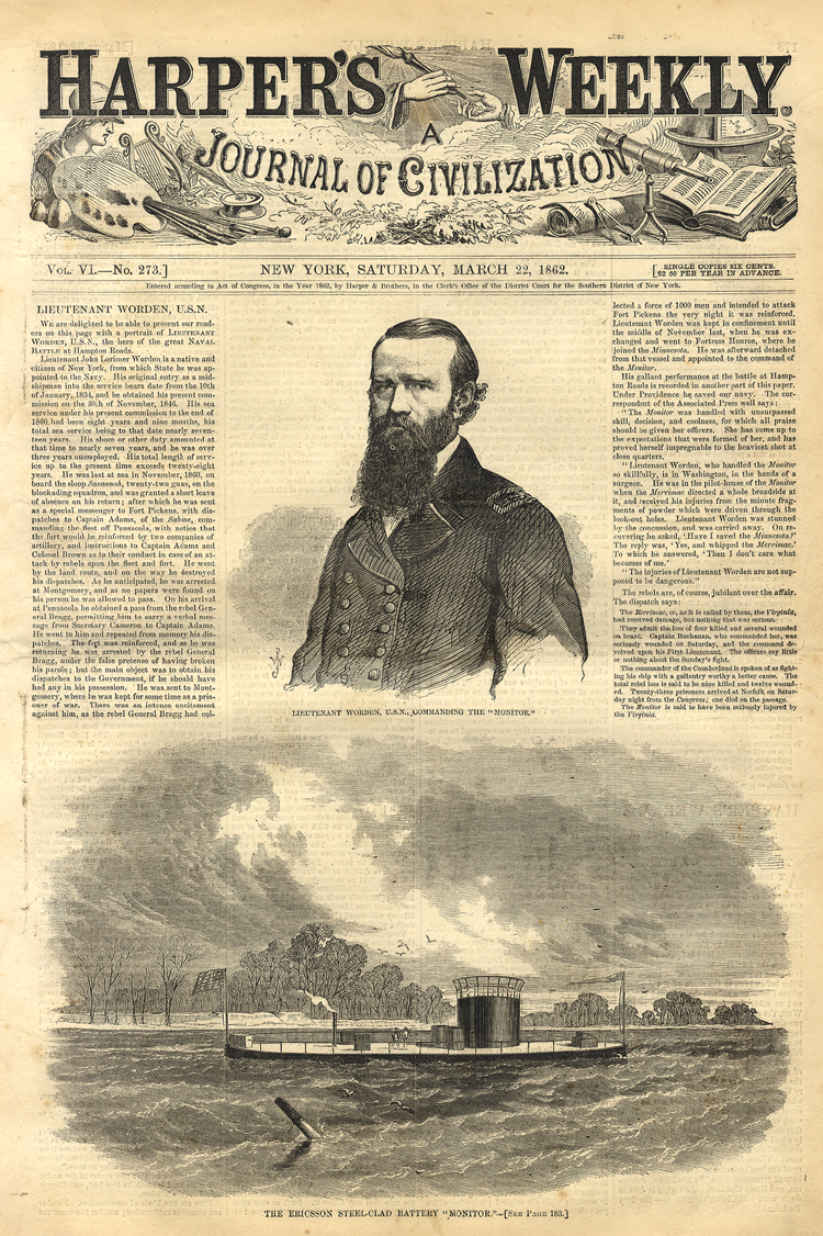 Article from Harper's Weekly, written two weeks after the battle.  Celebrates the role of Lt. Worden, USN, commander of the USS Monitor.