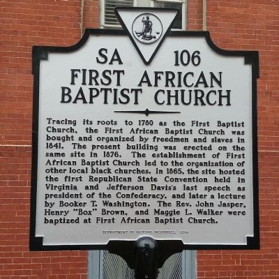 Marker of the location of the First African Baptist Church. The church now holds services in northern Richmond