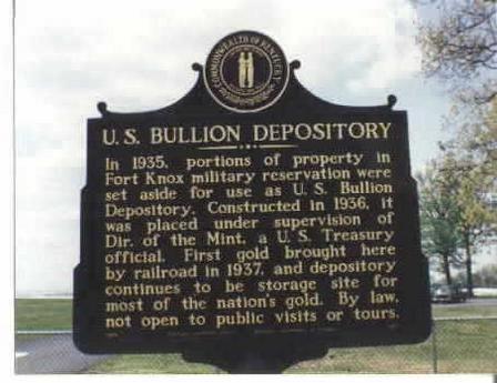 Historical marker for the United States Bullion Depository