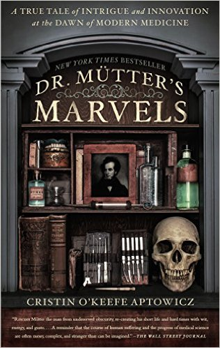 Learn more about the life and times of Dr. Mütter with Cristin O'Keefe Aptowicz's book, Dr. Mutter's Marvels. Click the link below for more info.
