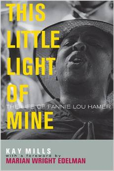 This Little Light of Mine: The Life of Fannie Lou Hamer--Click on the link below for more information or to purchase this book