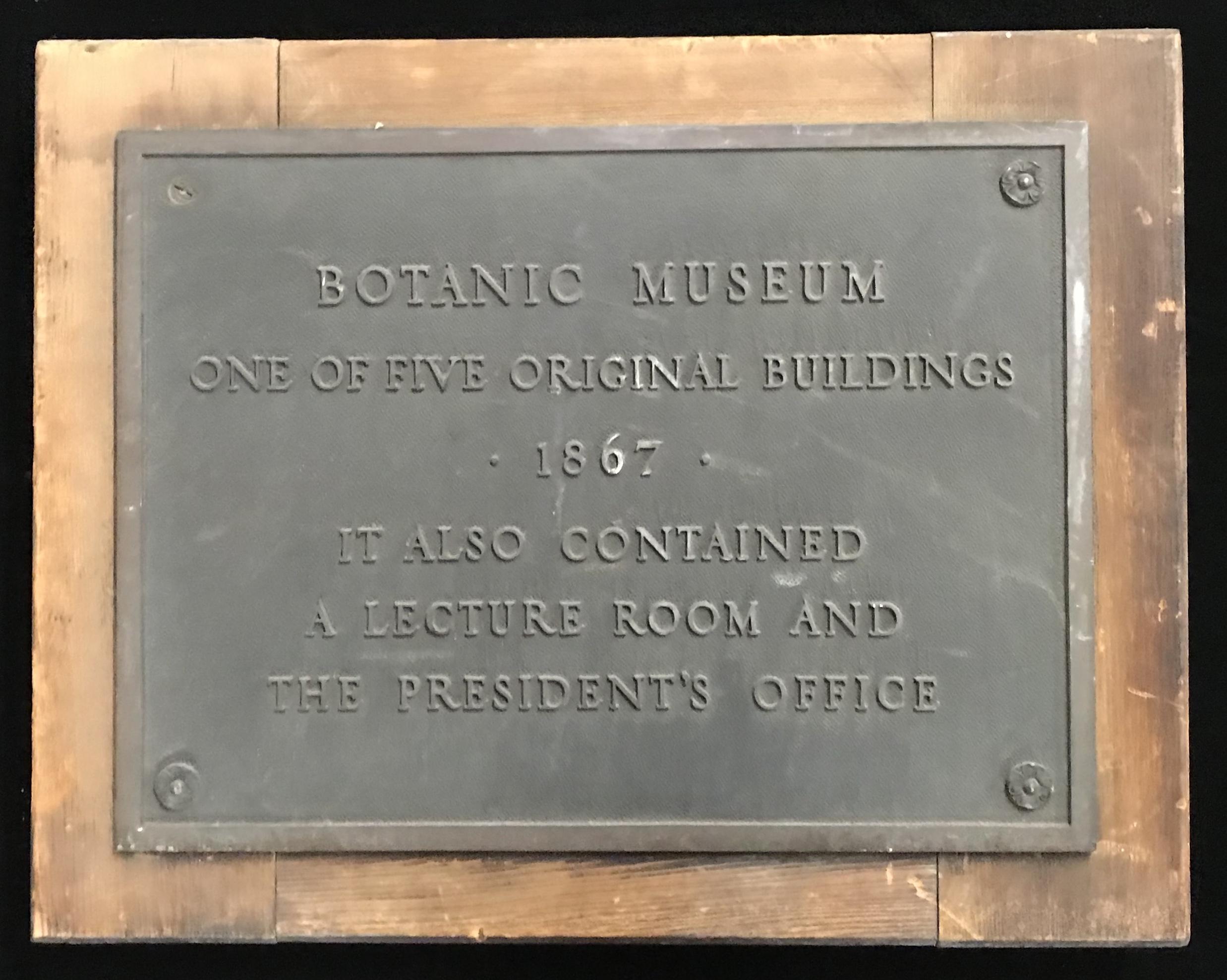 Botanical Museum, plaque.