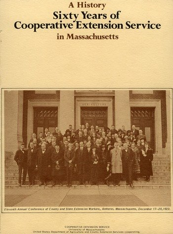 Sixty years of Cooperative Extension Service in Massachusetts: a history, 1971.