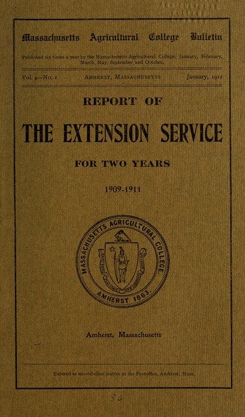 Report of the Extension Service for two years, 1909-1911 (M.A.C. Bulletin vol. 4, no.1), January 1912. (prepared by Hurd)