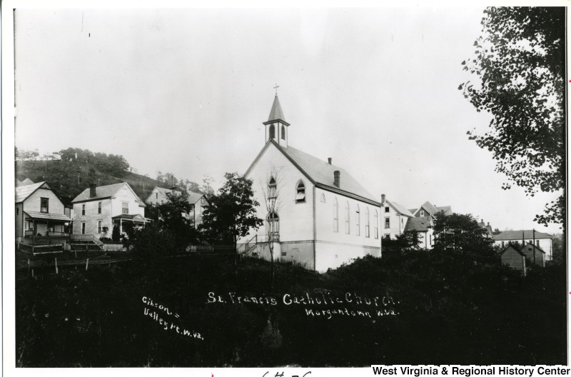 A view of St. Francis de Sales in Sunnyside, built in 1898. West Virginia and Regional History Center, WVU Libraries.