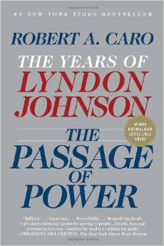 The Passage of Power: The Years of Lyndon Johnson-Click the link below for more information about this book series by Robert Caro