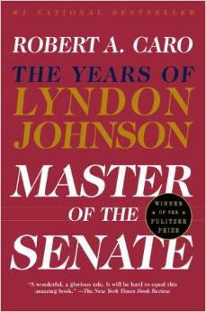 Master Of The Senate: The Years of Lyndon Johnson--Click the link below for more information about this book series by Robert Caro
