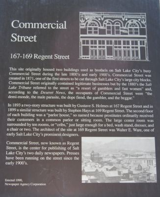 This plaque was erected by the Newspaper Agency Corporation in 1990. Aside from describing Commercial Street's status as Salt Lake City's red light district, it also discusses the two parlor houses that were built next door to one another.