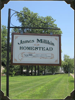 James Millikin Homestead sign that greets you when you enter the property.