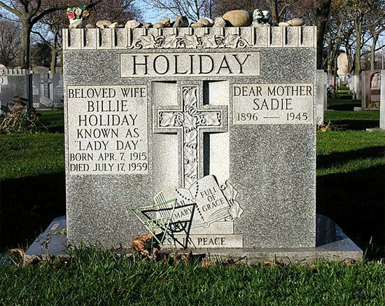 Grave marker of Billie Holiday. She was originally buried with her mother in a different section of the cemetery, without a tombstone due to financial burden. She was later moved with her mother and this tombstone given as a gift from a wealthy fan.