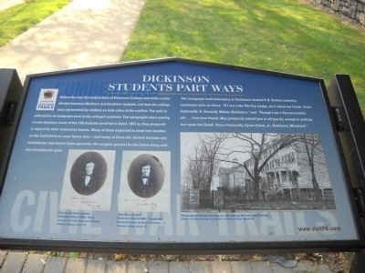 This marker on the Dickinson campus describes the sentiment of students as they left the college for military service on opposing sides of the Civil War.