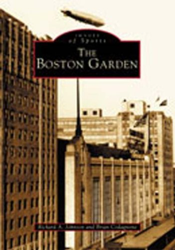 The Boston Garden-Click the link belo for more information about this book