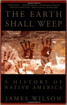 The Earth Shall Weep: A History of Native America-Click the link below for more information about this book