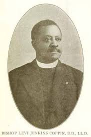 The Rev. Levi Jenkins Coppin the husband of Fanny Jackson Coppin. Together in 1902 they founded the Bethel Institute missionary school in South Africa.