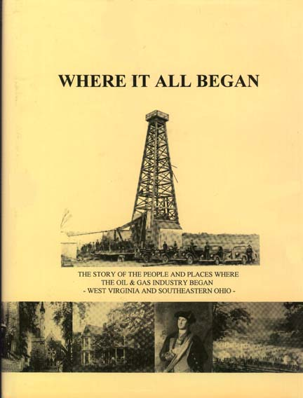 """The Fascinating Story Of The People And Places Involved In The """"Birth"""" Of The Nation's Oil & Gas Industry-click the link below to learn more about this book."""