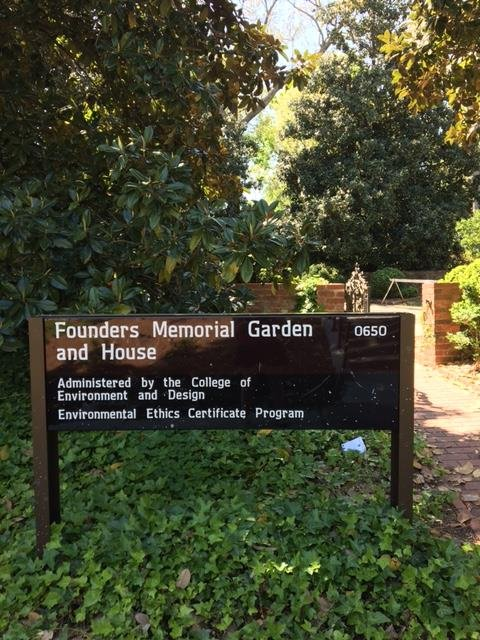Sign at a side entrance in the midst of campus. The Founders Memorial Garden is supported by the College of Environmental Design at the University of Georgia.