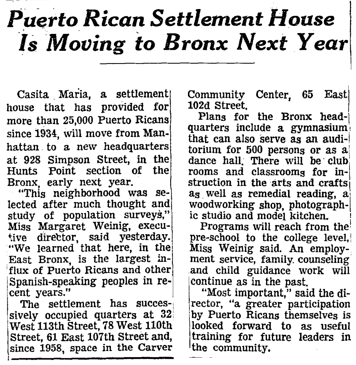 """Puerto Rican Settlement House is Moving to Bronx Next Year."" New York Times (1923-Current file), Nov 19 1961, p. 125."