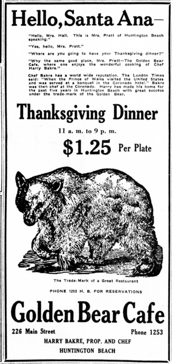 An advertisement for Thanksgiving dinner at the Golden Bear Cafe, November 27, 1928. Source: Santa Ana Register