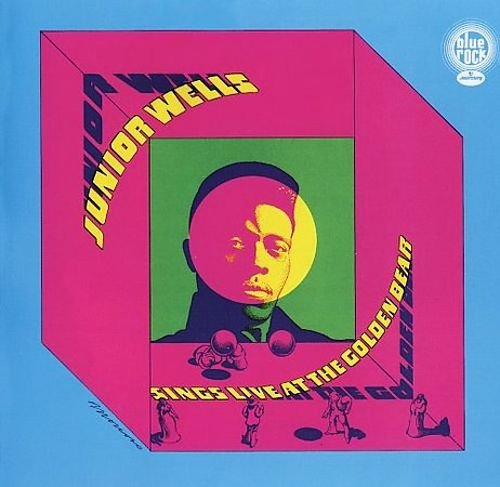 "Junior Wells' ""Live at the Golden Bear"" album cover, a live concert recording from September 18, 1968."