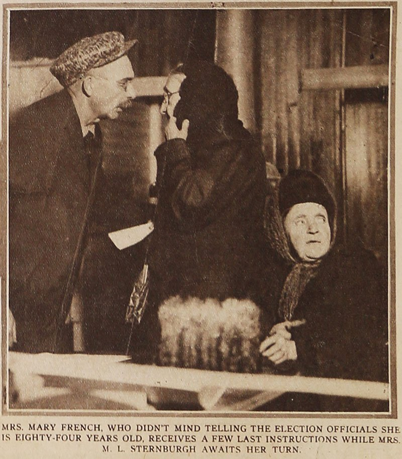 84-year-old Mary French and Mrs. M.L. Sternburgh prepare to vote at Lisle Village Hall January 5, 1918.