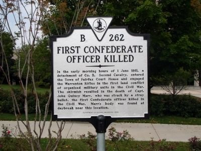 This is the historical marker where John Quincy Marr was killed. It gives a brief summary of the fight that occurred in Fairfax Court House and of how Marr became the first Confederate Officer to die in the Civil War.