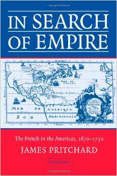 In Search of Empire: The French in the Americas, 1670-1730-Click the link below for more info on this book